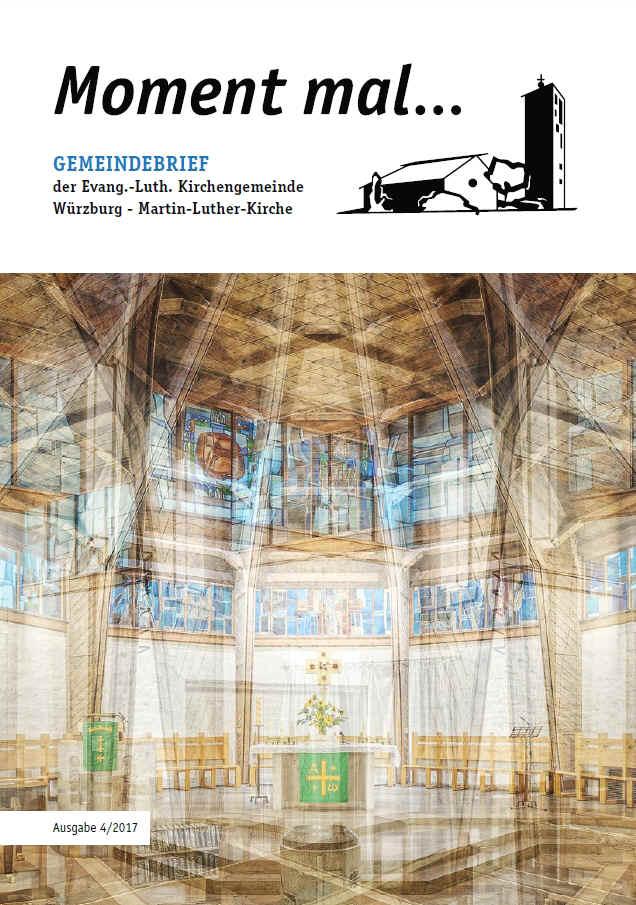 MLK-MAGAZIN Gemeindebrief der Martin-Luther-Kirche Würzburg